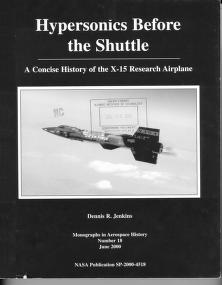 Cover of: Hypersonics Before the Shuttle: a concise history of the X-15 research airplane