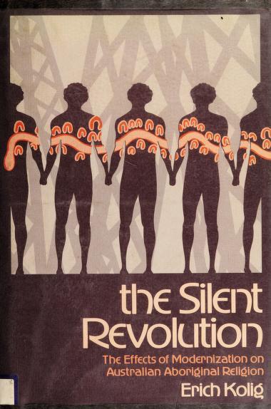 The silent revolution by Erich Kolig